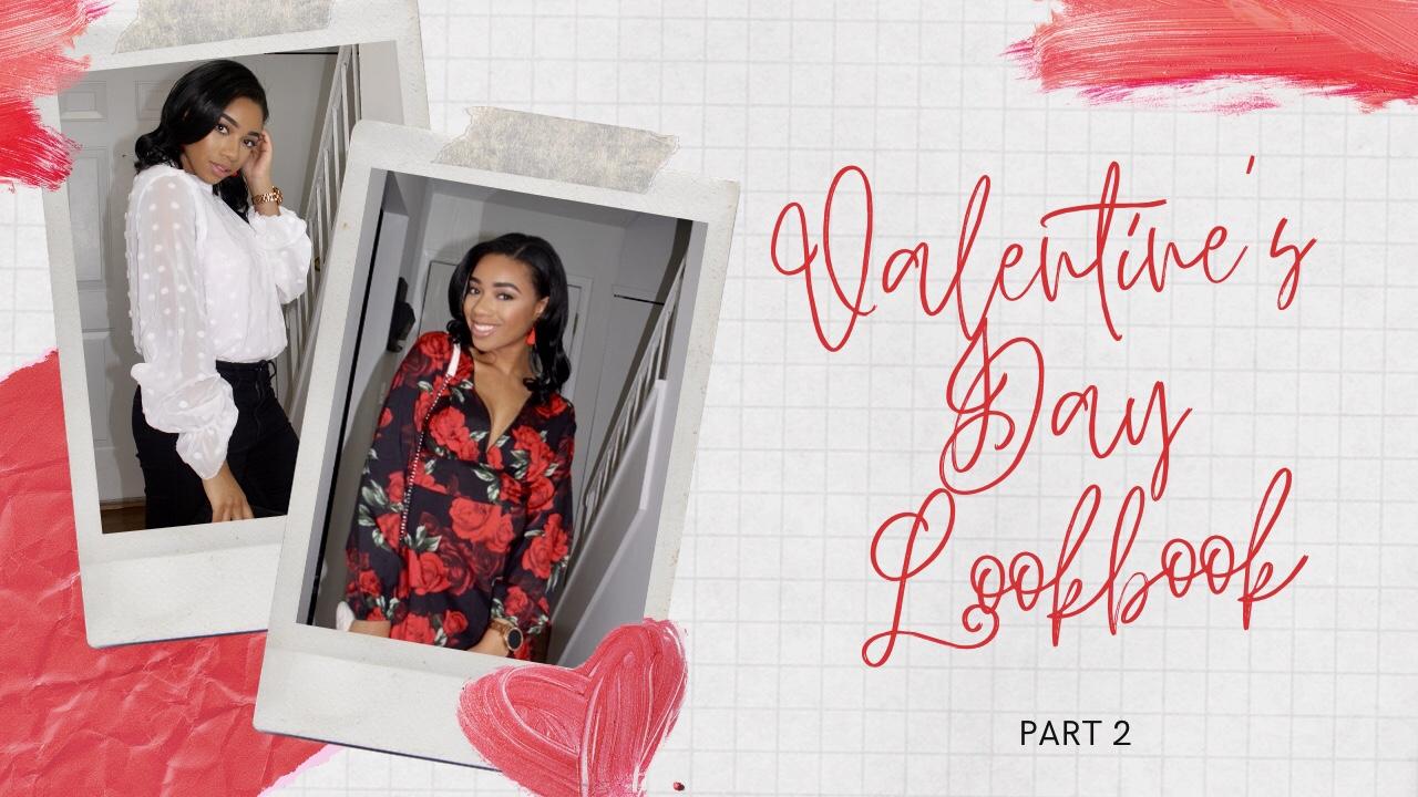 Valentine's Day Lookbook Pt. 2